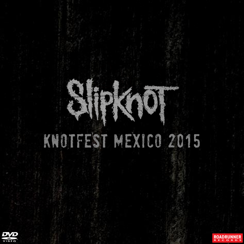 knotfestmexico-dvd.png